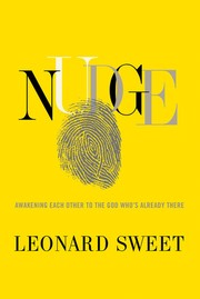 Cover of: Nudge: Awakening Each Other to the God Who's Already There