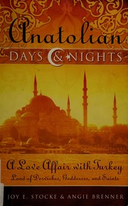 Cover of: Anatolian days & nights