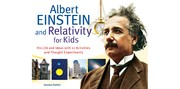 Cover of: Albert Einstein and relativity for kids