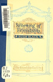 Cover of: The renewing of friendship