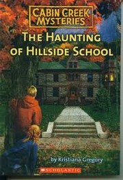 Cover of: Cabin Creek Mysteries 04 Haunting of Hil