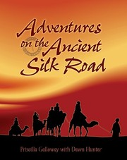Cover of: Adventures on the Ancient Silk Road