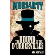 Cover of: Professor Moriarty: The Hound of the D'Urbervilles