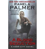 Cover of: A Blood Seduction (Vamp City Series 1)
