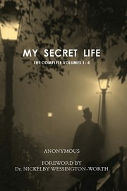 Cover of: My Secret Life: The Complete Volumes 1-4