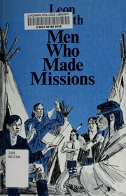 Cover of: Men who made missions