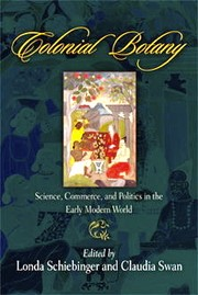 Cover of: Colonial botany: science, commerce, and politics in the early modern world