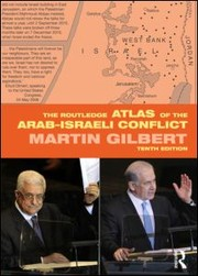 Cover of: Atlas of the Arab-Israeli Conflict