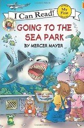 Cover of: Little Critter: Going to the Sea Park