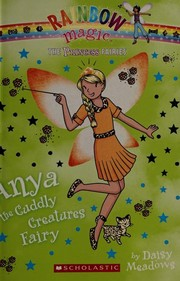 Cover of: Princess Fairies #3: Anya the Cuddly Creatures Fairy