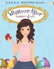 Cover of: Whatever After #1: Fairest of All
