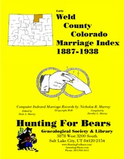 Cover of: Weld County Colorado Marriage Index 1887-1938
