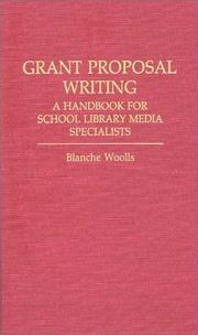 Cover of: Grant proposal writing