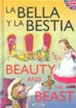 Cover of: La bella y la bestia = Beauty and the beast