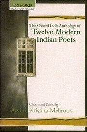 Cover of: The Oxford India Anthology of Twelve Modern Indian Poets