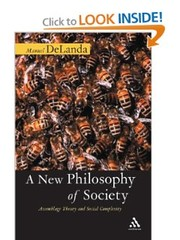 Cover of: NEW PHILOSOPHY OF SOCIETY: ASSEMBLAGE THEORY AND SOCIAL COMPLEXITY