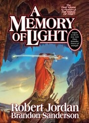 Cover of: A Memory of Light (Wheel of Time, Book 14)