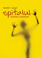 Cover of: Spitalul manechinelor