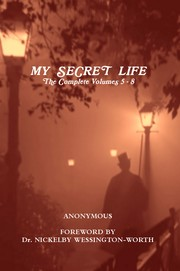 Cover of: My Secret Life: The Complete Volumes 5-8