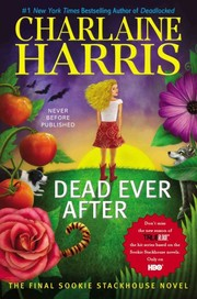 Cover of: Dead ever after: a Sookie Stackhouse novel
