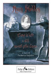 Cover of: Mary Shelley. L'uomo in lutto e altri racconti gotici d'amore