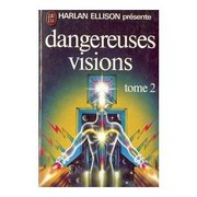 Cover of: Dangereuses visions, Tome 2
