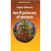 Cover of: Le Cycle des Princes d'Ambre, Tome I, Les 9 princes d'ambre