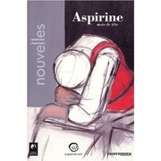 Cover of: Aspirine, mots de tete