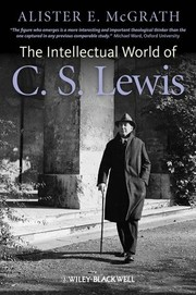Cover of: The Intellectual World of C.S. Lewis