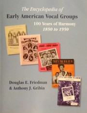 Cover of: The Encyclopedia of Early American Vocal Groups