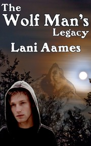 Cover of: The Wolf Man's Legacy