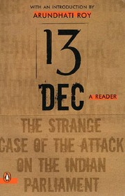 Cover of: 13 December, a Reader: The Strange Case of the Attack on the Indian Parliament
