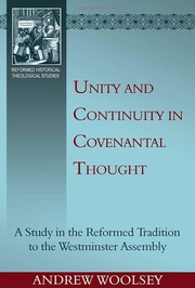 Cover of: Unity and Continuity in Covenantal Thought