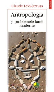 Cover of: Antropologia si problemele lumii moderne