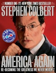 Cover of: America Again: Re-becoming The Greatness We Never Weren't