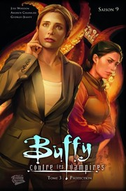 Cover of: Buffy, Saison 9 Tome 3: Protection