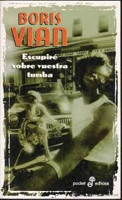 Cover of: Escupire Sobre Vuestra Tumba