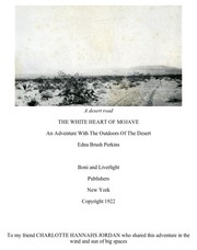 Cover of: The White Heart Of Mojave: An Adventure With The Outdoors Of The Desert