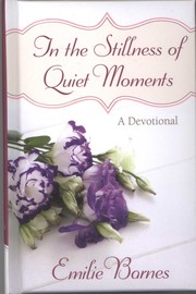 Cover of: In the Stillness of Quiet Moments