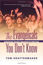 Cover of: The Evangelicals You Don't Know