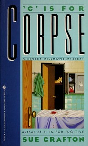"Cover of: ""C"" is for corpse: a Kinsey Millhone mystery"