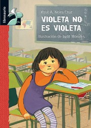 Cover of: Violeta no es violeta
