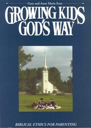 Cover of: Growing kids God's way