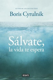 Cover of: Sálvate, la vida te espera