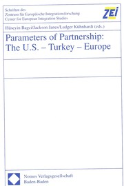 Cover of: Parameters of Partnership: The U.S.-Turkey-Europe