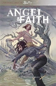 Cover of: Angeln And Faith, Tome 3, Réunion de famille