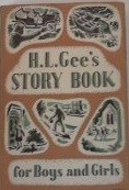 Cover of: H. L. Gee's Story book