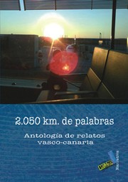 Cover of: 2.050 kM. DE PALABRAS. ANTOLOGÍA DE RELATOS VASCO-CANARIA