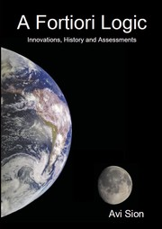 Cover of: A Fortiori Logic: Innovations, History and Assessments