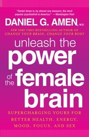 Cover of: Unleash the power of the female brain